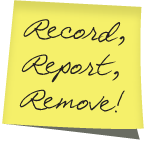 Post it note image with Record, report, remove!